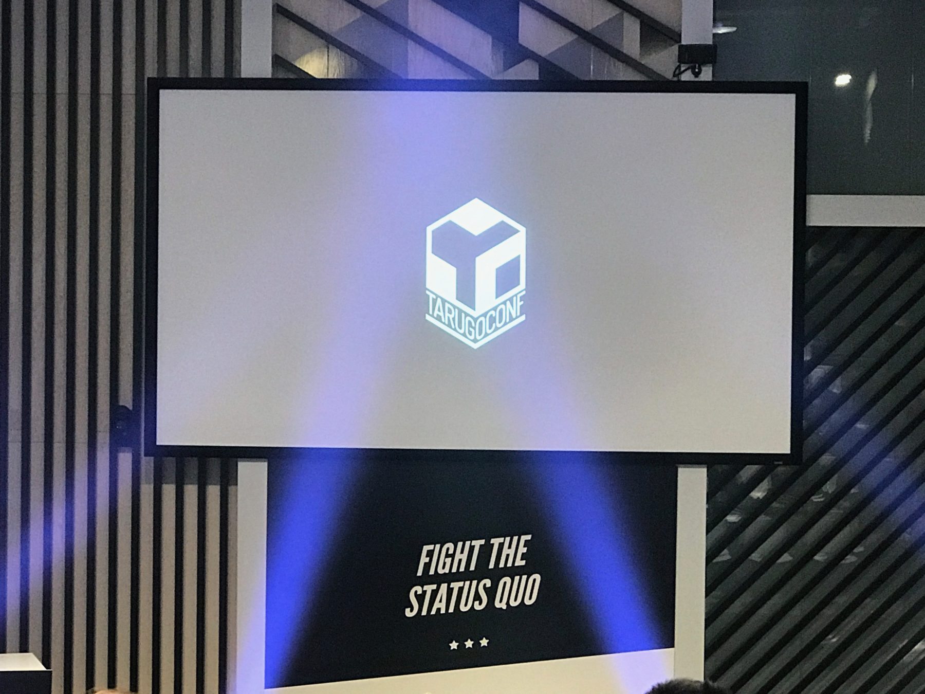 TarugoConf 2017. Fight the status quo.
